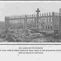 Grave of Poundmaker / Last camp of Chief Crowfoot, Head Chief of Blackfoot Confederacy / Grave of Crowfoot - Photographs - n.d.