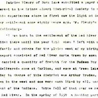 Patrice Fleury collection: File contains the reminiscences of Patrice Fleury who was born in Red River in 1842. He describes Métis Buffalo hunts and the debates in the community leading up to the Riel Rebellion of 1885.